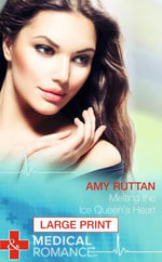 Melting the Ice Queen's Heart - Amy Ruttan