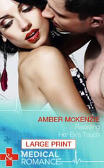 Resisting Her Ex's Touch - Amber McKenzie