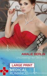 Uncovering Her Secrets - Amalie Berlin