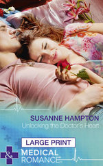 Unlocking the Doctor's Heart - Susanne Hampton