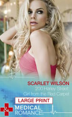 200 Harley Street : Girl from the Red Carpet - Scarlet Wilson