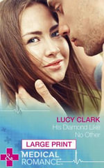 His Diamond Like No Other - Lucy Clark