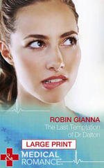 The Last Temptation of Dr Dalton - Robin Gianna