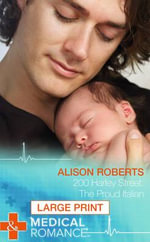 200 Harley Street : The Proud Italian - Alison Roberts