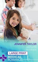 Saving His Little Miracle - Jennifer Taylor