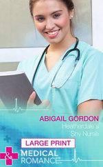 Heatherdale's Shy Nurse - Abigail Gordon