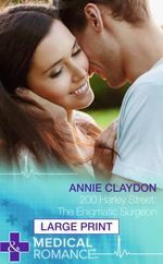 200 Harley Street : The Enigmatic Surgeon - Annie Claydon