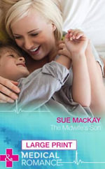 The Midwife's Son - Sue MacKay