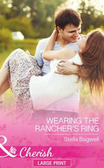 Wearing the Rancher's Ring - Stella Bagwell