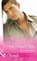 The Cowboy Seal - Laura Marie Altom
