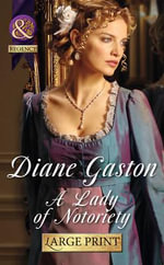 A Lady of Notoriety - Diane Gaston