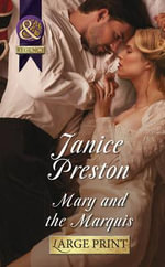 Mary and the Marquis - Janice Preston