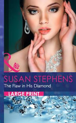 The Flaw in His Diamond - Susan Stephens