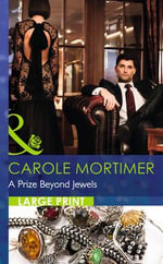 A Prize Beyond Jewels - Carole Mortimer