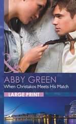 When Christakos Meets His Match - Abby Green