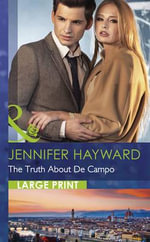 The Truth About De Campo - Jennifer Hayward