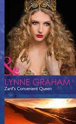Zarif's Convenient Queen - Lynne Graham