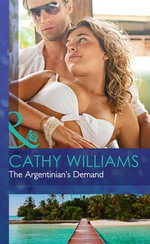 The Argentinian's Demand - Cathy Williams