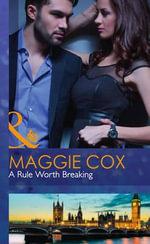 A Rule Worth Breaking - Maggie Cox