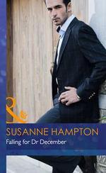 Falling for Dr December - Susanne Hampton