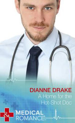 A Home for the Hot-Shot DOC - Dianne Drake