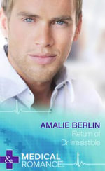 Return of Dr Irresistible - Amalie Berlin