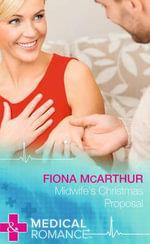 Midwife's Christmas Proposal - Fiona McArthur