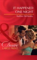 It Happened One Night - Kathie DeNosky