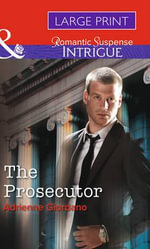 The Prosecutor : Mills & Boon Largeprint Intrigue - Adrienne Giordano
