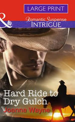 Hard Ride to Dry Gulch - Joanna Wayne
