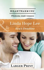 Eva's Deadline - Linda Hope Lee