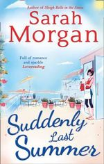 Suddenly, Last Summer - Sarah Morgan