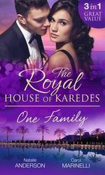 The Royal House of Karedes : One Family - Natalie Anderson