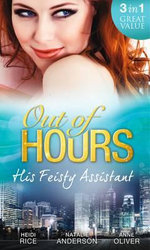 Out of Hours...His Feisty Assistant - Heidi Rice