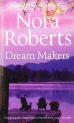 Dream Makers - Nora Roberts
