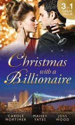 Christmas with a Billionaire - Carole Mortimer