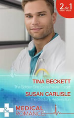 The Soldier She Could Never Forget : Mills & Boon Medical - Tina Beckett