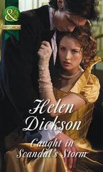 Caught in Scandal's Storm - Helen Dickson