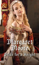 Bride for a Knight : Mills & Boon Historical - Margaret Moore