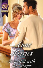 Reunited with the Major : Regency Brides of Convenience - Anne Herries