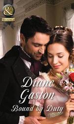 Bound by Duty : Mills & Boon Historical - Diane Gaston