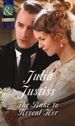 The Rake to Reveal Her : Ransleigh Rogues - Julia Justiss