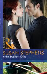 In the Brazilian's Debt : Mills and Boon Modern - Susan Stephens