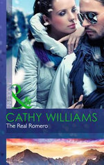 The Real Romero : Mills and Boon Modern - Cathy Williams