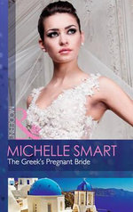 The Greek's Pregnant Bride : Mills and Boon Modern - Michelle Smart