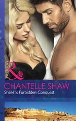 Sheikh's Forbidden Conquest : The Howard Sisters - Chantelle Shaw