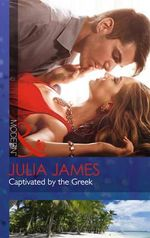 Captivated by the Greek - Julia James