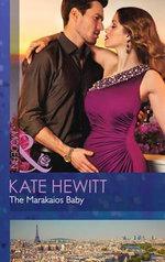 The Marakaios Baby : The Marakaios Brides - Kate Hewitt