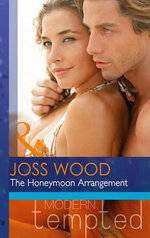 The Honeymoon Arrangement - Joss Wood