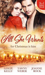 All She Wants... - Leslie Kelly
